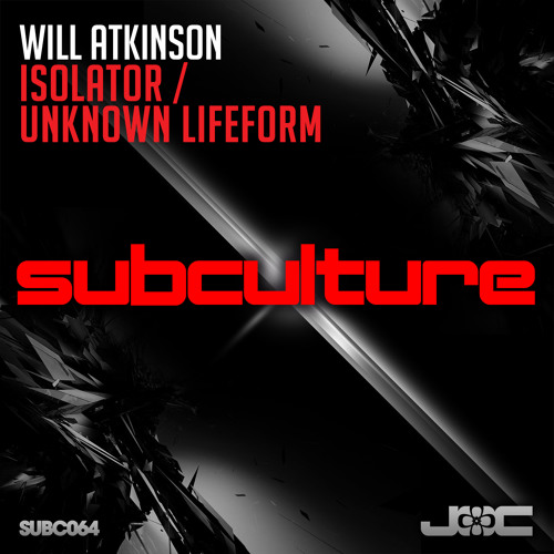 Will Atkinson - Isolator [Subculture]