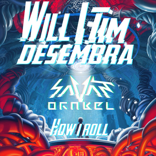 How I Roll (Will & Tim Ft. Desembra Remix) FREE DOWNLOAD