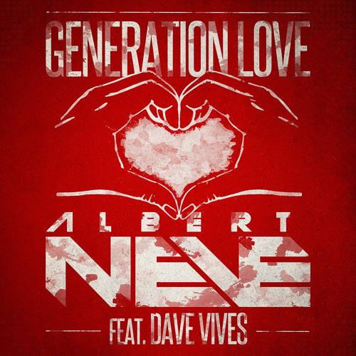 Albert Neve ft Dave Vives - Generation Love (RAVED Teaser)
