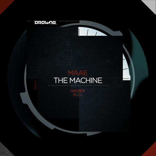 DRW017 Maae - The Machine (Skober Remix) - OUT NOW