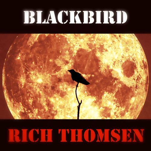 Blackbird - Rich Thomsen