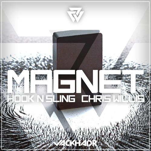 Hook N Sling & Chris Willis - Magnet (Jack HadR Remix)