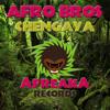 Afro Bros - Chengaya [AFREAKA RECORDS]