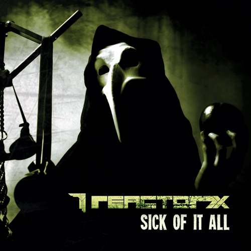Reactor7x - Sick of it all