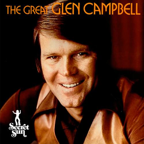 Glen Campbell - These Days (Secret Sun Edit)