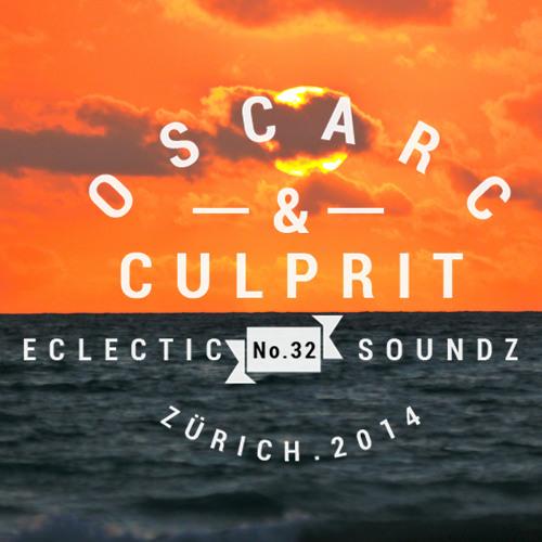 OSCAR C & CULPRIT presents Eclectic Soundz Vol.32