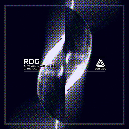 RDG - ITS ALL IN YOUR MIND EP [SURF011]
