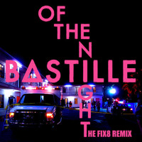 Bastille Of The Night (Fix8 Remix) Artwork