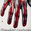 Slaughter Centuries