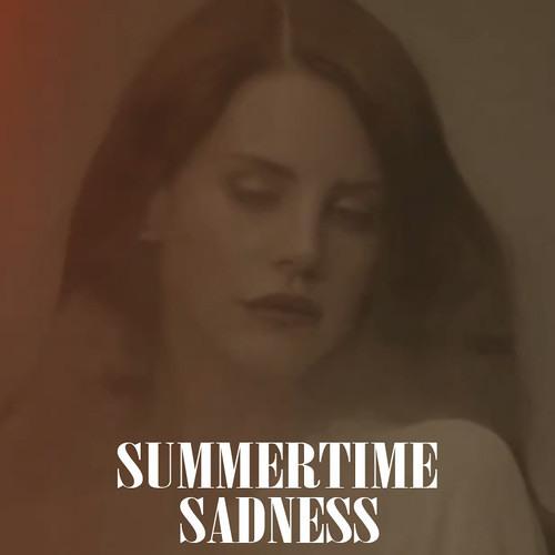 Summertime Sadness (Lana del Rey Cover)