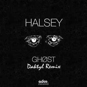 Play Halsey - Ghost (Daktyl Remix)