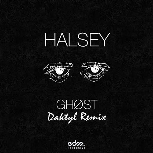 Halsey - Ghost (Daktyl Remix) [EDM.com Exclusive]