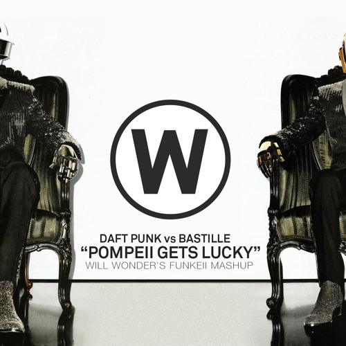 Daft Punk vs Bastille - Pompeii Gets Lucky (Will Wonder's Funkeii Mashup)