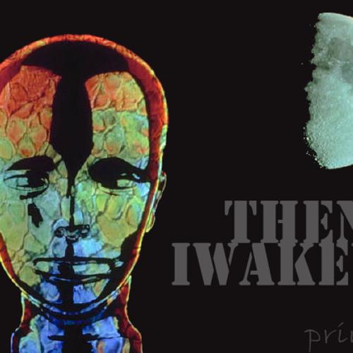 ThenIWakeUp (Prod. FlIPnBeats)