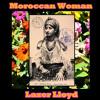 Moroccan Woman by Lazer Lloyd