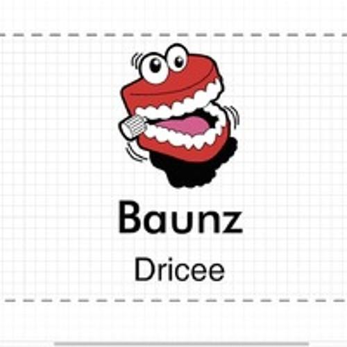 Baunz by Dricee