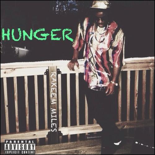 Rakeem Miles - Hunger