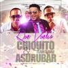 Asdrubar Ft. Chiquito team band - Que Vuelva WWW.TAMBORARD.COM mp3