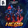 Pegboard Nerds ft. Eliziveta - Hero (Kenji Remix)