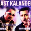 Mast - Kalander - Mika Sing FT YO YO honey singh