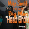 Mike Smiff feat Big Man