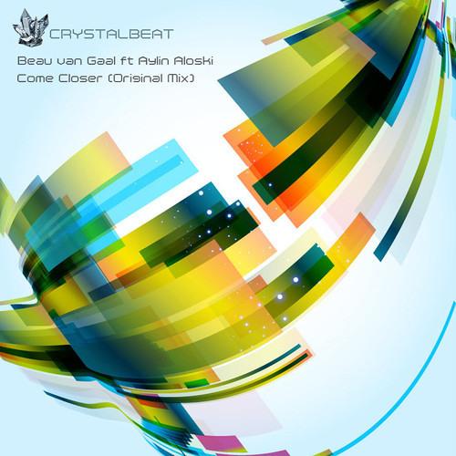 Come Closer by Beau van Gaal ft. Aylin Aloski