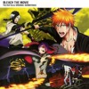 Save the One, Save the All - Bleach Movie: The Hell Verse
