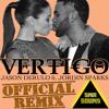 Vertigo Jason Derulo ft Jordin Sparks SMR Sound EDM REMIX