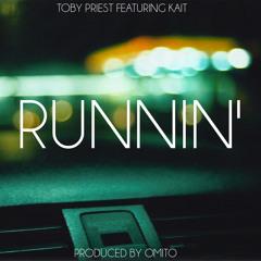 Runnin' (feat. Kait)
