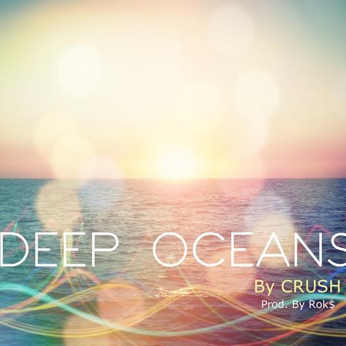 Deep Oceans (Prod. By Rok$)