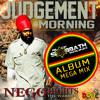 Black Sabbath Sound: Nego Hights 'Judgement Morning' Album Promo Mix