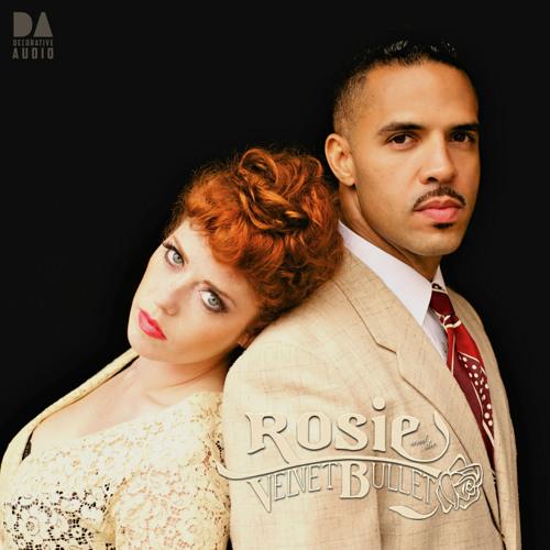 Rosie & the Velvet Bullet - 'Beautiful Everything'