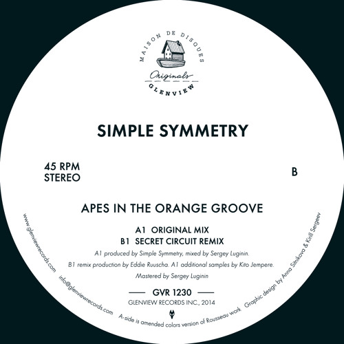 GVR1230 — Simple Symmetry — Apes In The Orange Groove w/ Secret Circuit Remix 12""