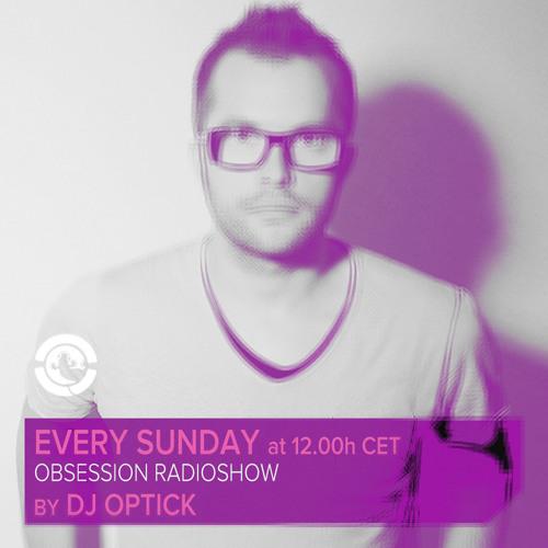 Dj Optick - Obsession - Ibiza Global Radio - 13.04.2014