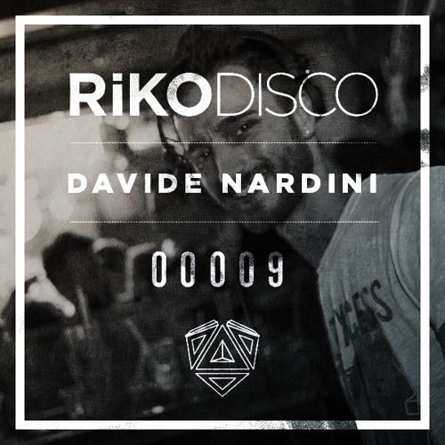 RIKODISCO / Podcast 00009 - Davide Nardini (DeepHouseTracks)