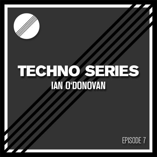 200 Techno Series - Episode 7: Ian O'Donovan (KMS, Bedrock)