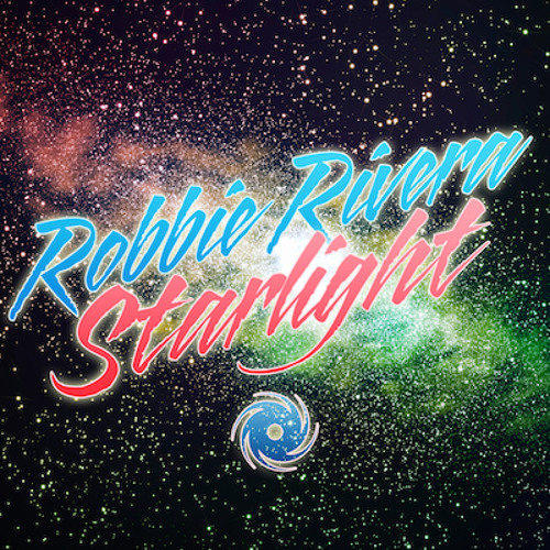 Robbie Rivera - Starlight (Manufactured Superstars Remix) [Black Hole] - OUT NOW!