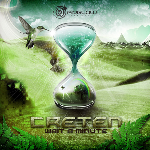 Creten - Wait A Minute (EP PREVIEW) OUT NOW!