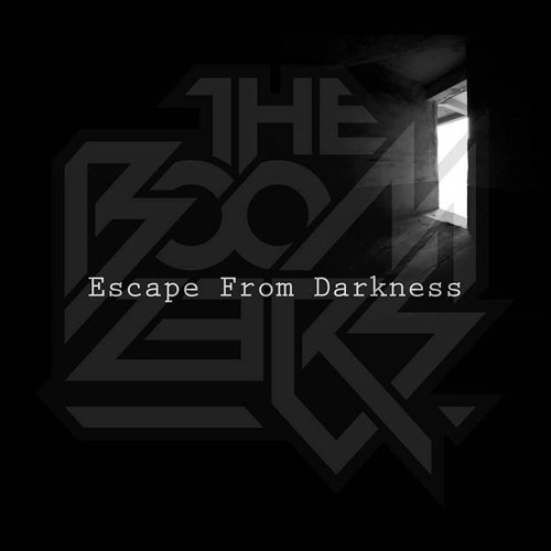 The Boomzers - Escape From Darkness
