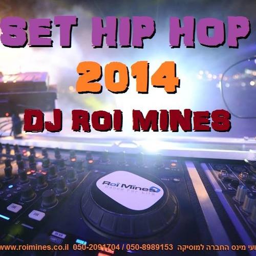Dj Roi Mines - Set Hip Hop 2014 - רועי מינס
