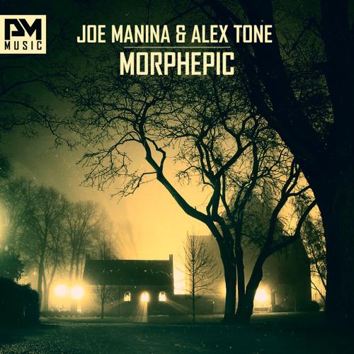 Joe Manina & Alex Tone - Morphepic Preview (out 12 May 2k14)