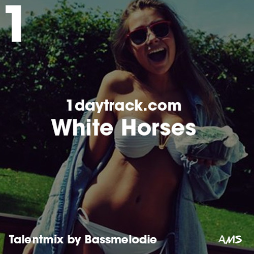 Talent Mix #12 | Bassmelodie - White Horses | 1daytrack.com