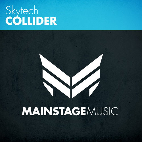 Skytech - Collider [OUT NOW!]