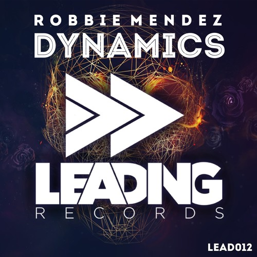 Robbie Mendez - Dynamics (Original Mix)