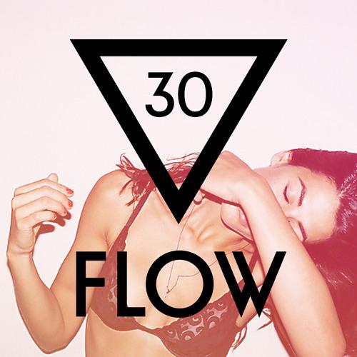 Flow ▽ Episode 030  Incl. Ferreck Dawn Guestmix