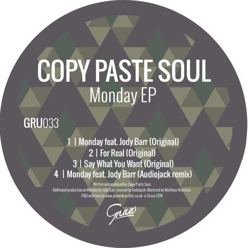 Copy Paste Soul feat. Jody Barr - Monday (Audiojack remix)