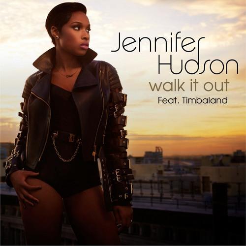 Jennifer Hudson - Walk It Out featuring Timbaland