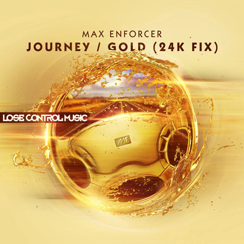 Max Enforcer - Journey [Lose Control Music]