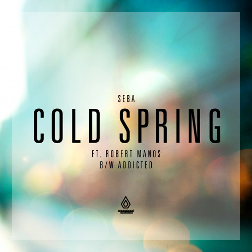 Seba - Cold Spring feat. Robert Owens - Spearhead Records