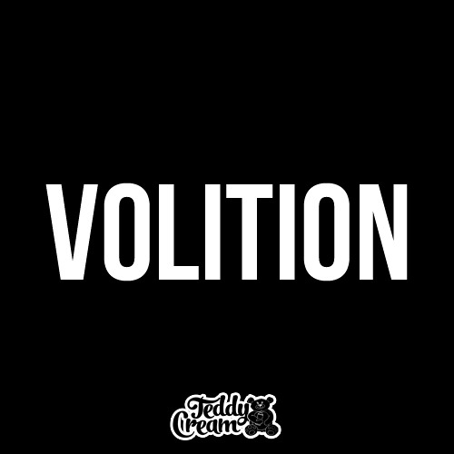 Volition by Teddy Cream